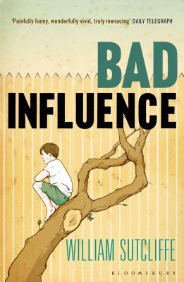 Bad Influence - Sutcliffe, William