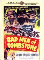 Bad Men of Tombstone - Kurt Neumann
