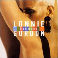 Bad Mood - Lonnie Gordon