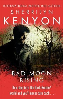 Bad Moon Rising - Kenyon, Sherrilyn