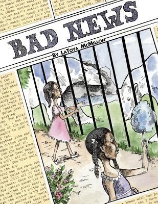 Bad News! - McMillon, Latoya