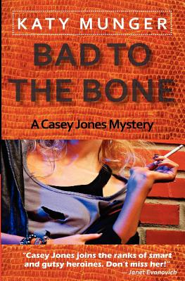 Bad to the Bone - Munger, Katy