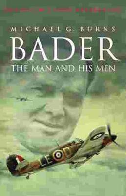 Bader: The Man and His Men - Burns, Michael