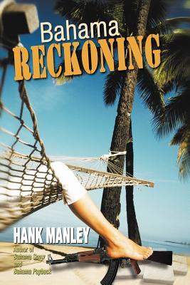 Bahama Reckoning - Manley, Hank