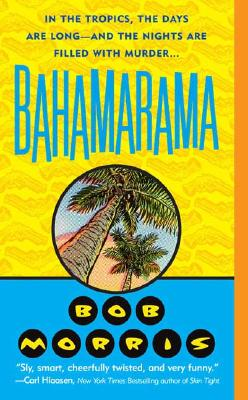 Bahamarama - Morris, Bob