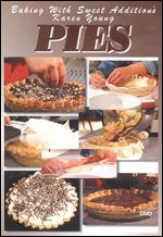 Baking with Sweet Addition's Karen Young: Pies -