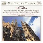 Balada: Piano Concerto No. 3; Concierto M�gico