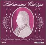 Baldassare Galuppi: Complete Piano Sonatas, Vol. 3