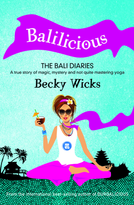 Balilicious - Wicks, Becky
