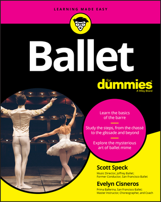 Ballet for Dummies - Speck, Scott, and Cisneros, Evelyn