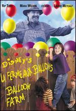 Balloon Farm - William Dear