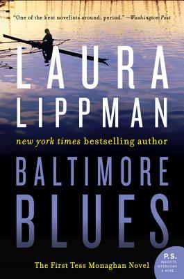 Baltimore Blues: The First Tess Monaghan Novel - Lippman, Laura