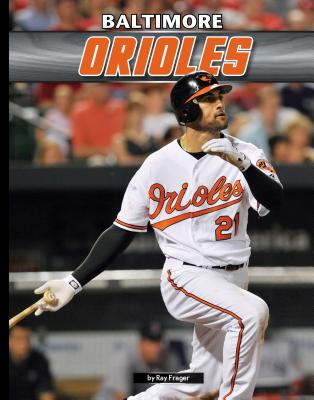 Baltimore Orioles - Frager, Ray