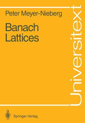 Banach Lattices - Meyer-Nieberg, Peter