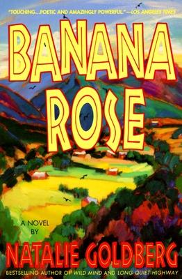Banana Rose - Goldberg, Natalie