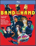 Band of the Hand [Blu-ray]