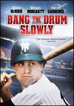 Bang the Drum Slowly - John Hancock
