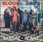 Bangin' on Wax: The Best of the Bloods