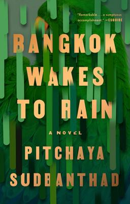 Bangkok Wakes to Rain - Sudbanthad, Pitchaya