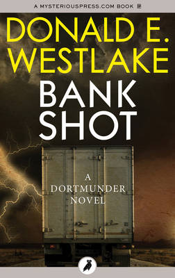 Bank Shot - Westlake, Donald E.
