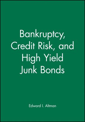 Bankruptcy Credit Risk and High Yield - Altman, Edward I