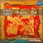 Barbara Harbach: Orchestral Music
