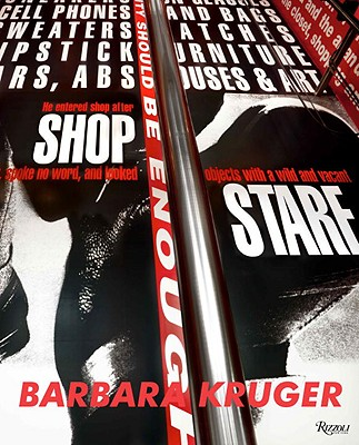 Barbara Kruger - Kruger, Barbara, and Foster, Hal (Introduction by), and Kwon, Miwon (Contributions by)