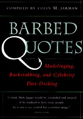 Barbed Quotes - Jarman, Colin, and Jarman, Colin M (Compiled by)