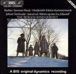 """Barber: Summer Music; Hindemith: Kleine Kammermusik; Jolivet: Sérénade; Saeverud: Slåtter og sev fra """"Siljustøl"""""""