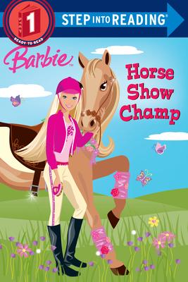 Barbie: Horse Show Champ (Barbie) - Parker, Jessie