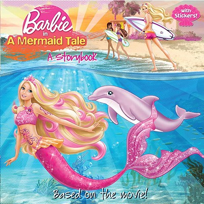 Barbie in a Mermaid Tale: A Storybook - Man-Kong, Mary
