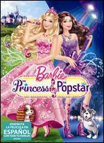 Barbie: The Princess & the Popstar [Spanish]