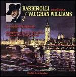 Barbirolli Conducts Vaughan Williams