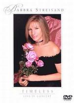 Barbra Streisand: Timeless - Live in Concert