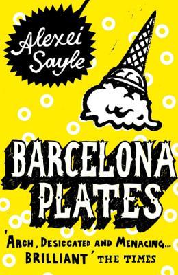 Barcelona Plates - Sayle, Alexei