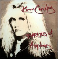 Barking at Airplanes - Kim Carnes