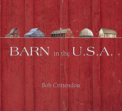 Barn in the U.S.A. - Crittendon, Bob