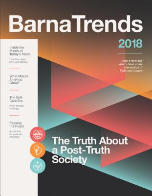 Barna Trends 2018: What's New and What's Next at the Intersection of Faith and Culture - Barna Group