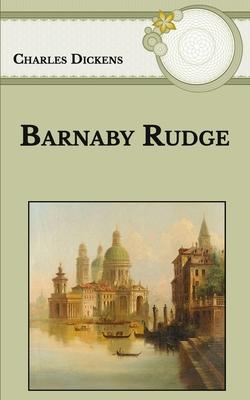 Barnaby Rudge - Dickens, Charles