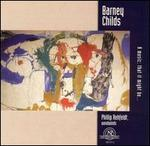 Barney Childs: A Music, that it might be...