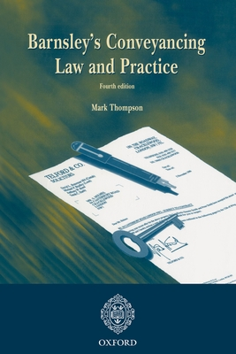 Barnsley's Conveyancing Law and Practice - Thompson, Mark P, and Barnsley, David Graham