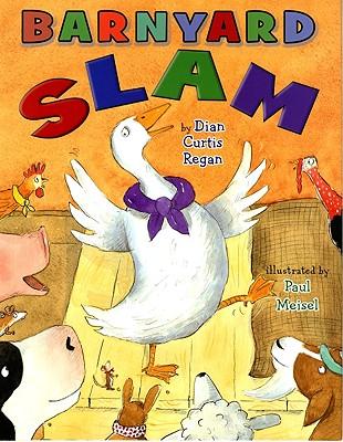 Barnyard Slam - Curtis Regan, Dian, and Meisel, Paul (Illustrator)
