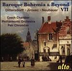 Baroque Bohemia & Beyond, Vol. 7: Dittersdorff, Jírovec, Neubauer