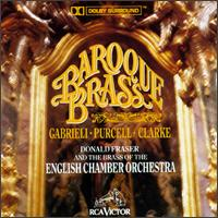 Baroque Brass - Andrew Crowley (trumpet); Graham Ashton (trumpet); Marcia Bennett (trumpet); Members of the English Chamber Orchestra;...