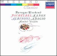 Baroque Weekend: Pachelbel Kanon & Albinoni Adagio - Academy of St. Martin in the Fields; John Wilbraham (trumpet); Philip Blake Jones (trumpet); Roger Lord (oboe);...