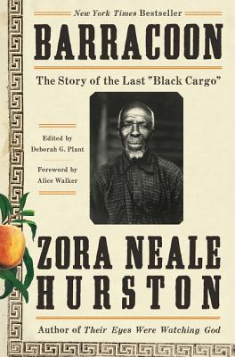 Barracoon: The Story of the Last Slave - Hurston, Zora Neale