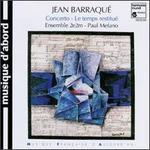 Barraque: Concerto/Le Temps Resitue