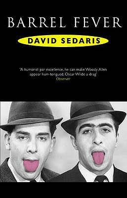 Barrel Fever - Sedaris, David
