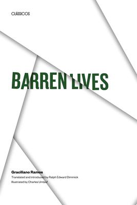 Barren Lives - Ramos, Graciliano