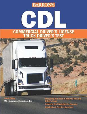 Barron's CDL: Commercial Driver's License Test - Byrne, Mike